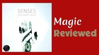 Senses by Christopher Wiehl Review