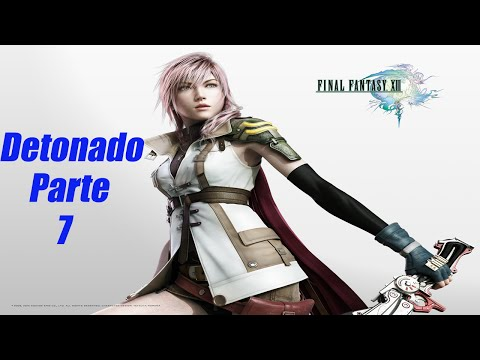 Final Fantasy XIII - PC - Detonado / Walkthrough Parte 7