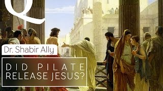 Video: Did Pontius Pilate release Jesus? - Shabir Ally