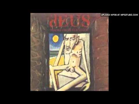Deus - I Suffer Rock