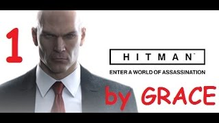 HITMAN 2016 gameplay ITA EP 1  LO YACHT by GRACE