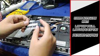 TUTORIAL CARA BONGKAR LEPAS/PASANG RAM LAPTOP DELL LATITUDE E6430 DENGAN MUDAH!