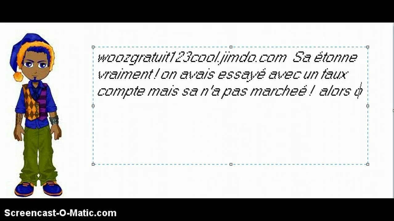 comment avoir des wooz gratuit sans site. Black Bedroom Furniture Sets. Home Design Ideas