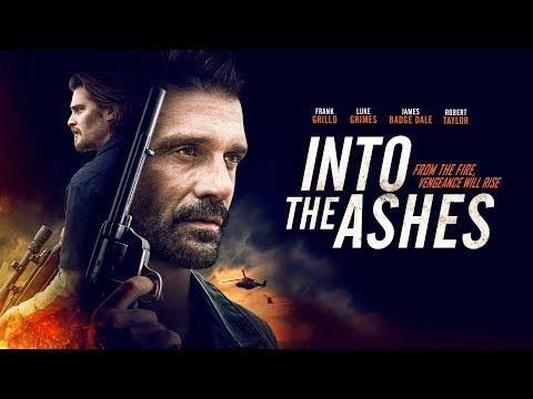 Into The Ashes | UK Trailer | Starring Frank Grillo and Luke Grimes