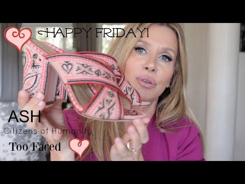 Happy Friday! ASH Too Faced Citizens of Humanity LnA