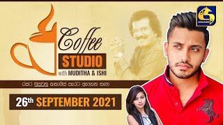COFFEE STUDIO WITH MUDITHA AND ISHI II 2021-09-26