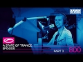 A State Of Trance Episode 800 part 3 (#ASOT800)