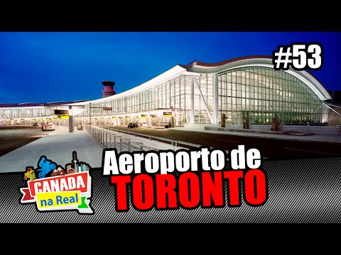 Aeroporto de Toronto   CANADA NA REAL