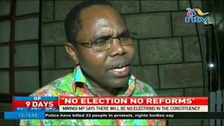 Mwingi Central MP says there will be no elections in his constituency