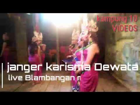 Banteng Tangi Janger karisma Dewata live Blambangan muncar(dibalik layar)