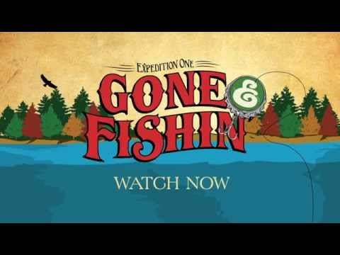 Expedition-one - Gone Fishin - Reviews