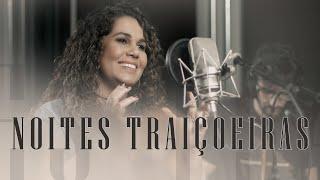 Noites Traiçoeiras | Eliana Ribeiro (Voz/Piano)