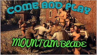 Come and Play Mountain Blade - /v/ the Musical V
