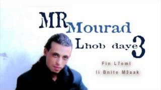 Mr Mourad - Lhob Daye3 2011 03:03