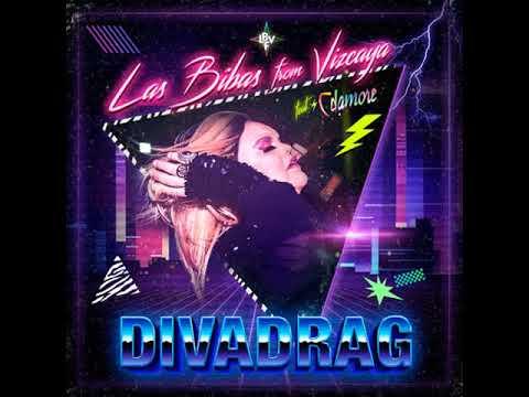 Las Bibas From Vizcaya DIVADRAG (Original Radio) feat. Cdamore *Available 2018 May 18th