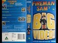 Fireman Sam's Big Video (UK VHS, 1999)