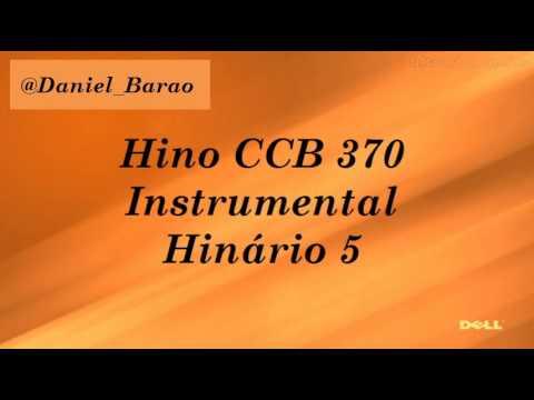 Hinos CCB 350-356-360-362-370-378-379-380 (Instrumental - Hinário 5)