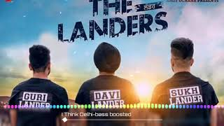 I THINK DELHI || BASS BOOSTED || THE LANDERS || HD BASS PROFESSOR