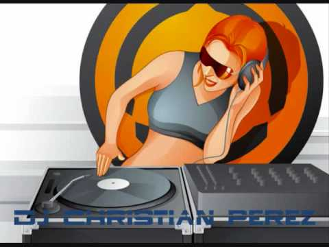 DJ CHRISTIAN PEREZ 1.wmv Video