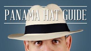 Panama Hat Guide — Gentleman's Gazette