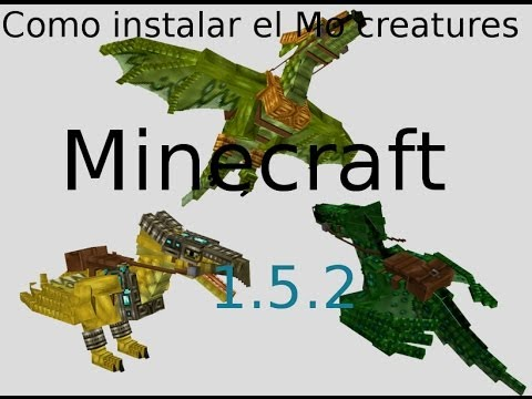 Como descargar e instalar el Mo creatures para minecraft 1.5.2 en canaima linux