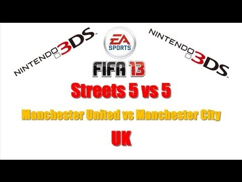 Fifa 13 Nintendo 3DS + Streets 5 VS 5 + Manchester United VS Manchester City + UK