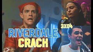 Riverdale Crack 3x04