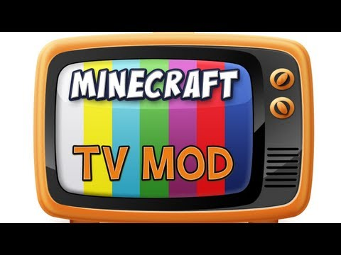 Minecraft - TV Mod Spotlight Music Videos