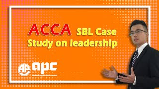 ACCA P3 Case Study on leadership