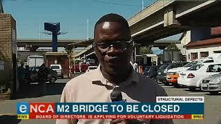 M2 bridge set to close