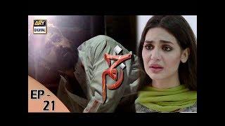 Zakham Episode 21 - 16th August 2017 - ARY Digital Drama