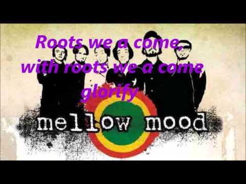 Mellow Mood- We a come Lyrics (testo)