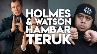 HOLMES & WATSON HAMBAR TERUK | Malaysia Movie Review