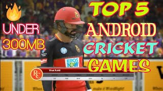 TOP 5 CRICKET GAMES FOR ANDROID 2019 || HIGH GRAPHICS |