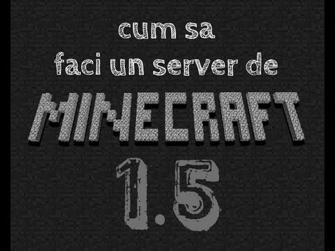 Tutorial:Cum sa iti faci un server de Minecraft 1.6.4
