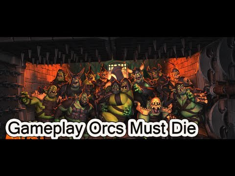 Gameplay de orcs must die - 20 minutos =)