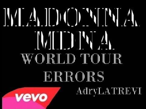 Madonna MDNA Tour Errors / Fail