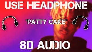 Xxxtentacion - Patty Cake (8D AUDIO)