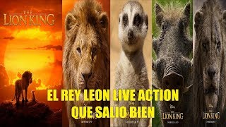 EL REY LEON LIVE ACTION 2019 QUE SALIO BIEN