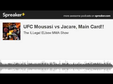 UFC Mousasi vs Jacare Main Card made with Spreaker