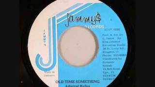 Admiral Bailey - Old Time Something (No Way Better Than Yard