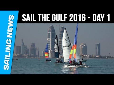 Sail The Gulf 2016 - Day 1 - Qatar International Regatta