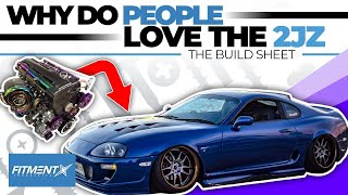 Why Do People LOVE The 2JZ? | The Build Sheet