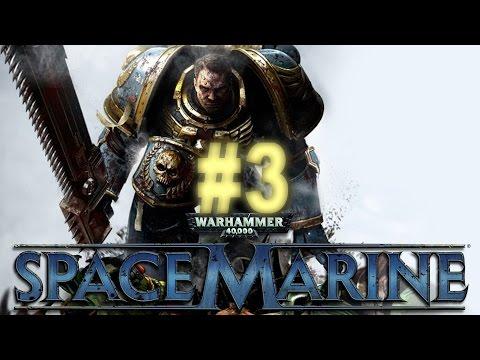 Warhammer 40K: Space Marine #3