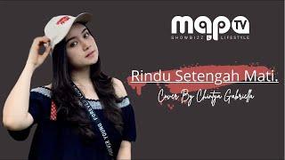 Rindu Setengah Mati -   Chintya Gabriella Feat Aroen ( D'MASIV Cover )