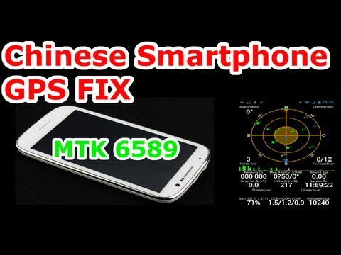 How to fix / repair GPS on Chinese smartphones - MTK6592 6589 GPS FIX - S4 jiayu G4 Umi X2 [HD]