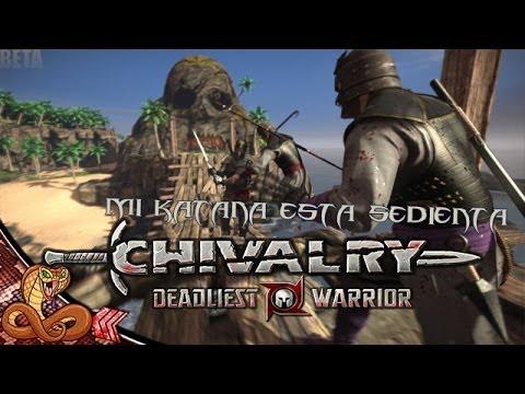 Mi Katana Está Sedienta! Chivalry Deadliest Warrior W  Macundra Y Cotrof video