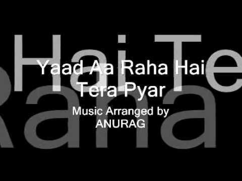 Yaad Aa Raha Hai Tera Pyaar