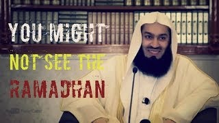 You Might Not See Ramadan ᴴᴰ   Mufti Menk   Powerful Reminder