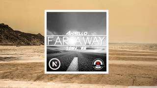 Tonymar & Ahxello - Far Away (Original Mix)
